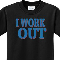 I Work Out Kids Fitness Shirts