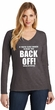 If You're Close Enough To Read This Back Off Ladies Long Sleeve V-Neck T-Shirt