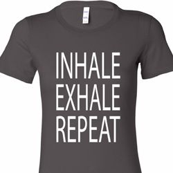 Inhale Exhale Repeat Ladies Yoga Shirts