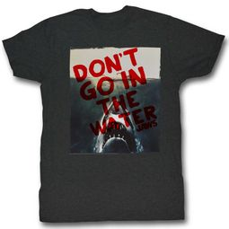Jaws Shirt Don�t Go In The Water Charcoal T-Shirt