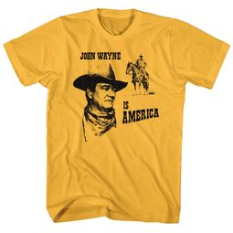 John Wayne Shirt Is America Gold T-Shirt