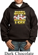 Kids Funny Hoodie Daddy Drinks Because I Cry Hoody