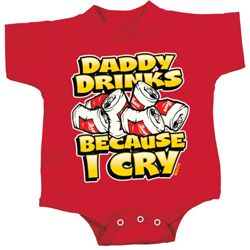 Kids Funny Romper Daddy Drinks Because I Cry Onesie