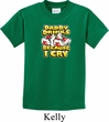 Kids Funny Shirt Daddy Drinks Because I Cry Tee T-Shirt