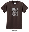 Kids Shirt Be The Change Tee T-Shirt