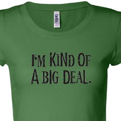 Kind of a Big Deal Black Print Ladies Shirts