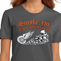 Ladies Biker Shirt Smoke Em Organic Tee T-Shirt