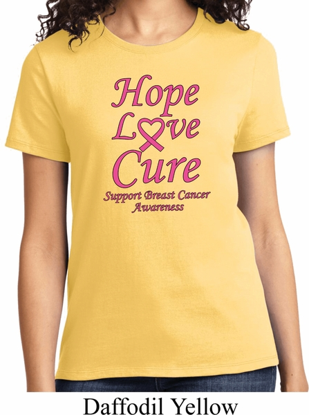 955e4d54b Ladies Breast Cancer Awareness Tee Hope Love Cure T-shirt - Hope ...