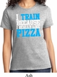 Ladies Fitness Shirt I Train For Pizza Tee T-Shirt
