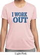Ladies Fitness Shirt I Work Out Moisture Wicking Tee T-Shirt