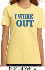 Ladies Fitness Shirt I Work Out Organic Tee T-Shirt