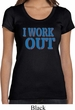 Ladies Fitness Shirt I Work Out Scoop Neck Tee T-Shirt