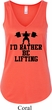Ladies Fitness Tanktop I Rather Be Lifting Flowy V-neck Tank Top