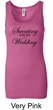 Ladies Fitness Tanktop Sweating For My Wedding Longer Length Tank Top