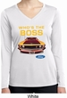Ladies Ford Shirt Mustang Who's The Boss Dry Wicking Long Sleeve Shirt