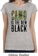 Ladies Funny Shirt Camo is the New Black Longer Length Tee T-Shirt