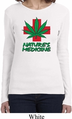 Ladies Funny Shirt Natures Medicine Long Sleeve Tee T-Shirt