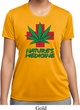 Ladies Funny Shirt Natures Medicine Moisture Wicking Tee T-Shirt