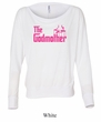 Ladies Funny Shirt The Godmother Off Shoulder Tee T-Shirt