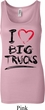 Ladies Funny Tanktop I Love Big Trucks Longer Length Tank Top