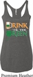 Ladies Irish Shirt Drink Til Yer Green Tri Blend Racerback Tank Top