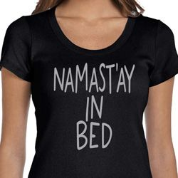 Ladies Yoga Shirt Namastay In Bed Scoop Neck Tee T-Shirt