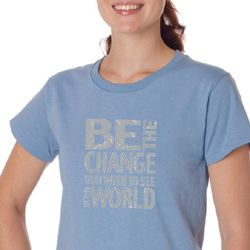 Ladies Shirt Be The Change Organic Tee T-Shirt
