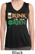 Ladies Shirt Drink Til Yer Green Sleeveless Moisture Wicking Tee