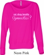Ladies Shirt Eat Sleep Breathe Gymnastics Off Shoulder Tee T-Shirt