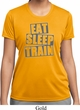 Ladies Shirt Eat Sleep Train Moisture Wicking Tee T-Shirt