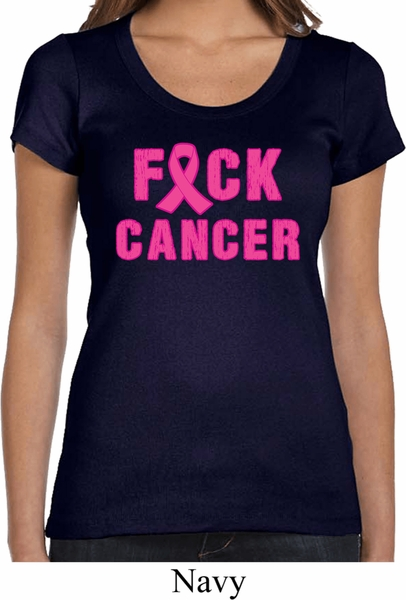 fada41a5f Ladies Shirt F Ck Cancer Scoop Neck Tee T Shirt F Ck Cancer Ladies