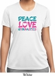 Ladies Shirt Peace Love Gymnastics Moisture Wicking Tee T-Shirt
