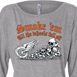 Ladies Shirt Smoke Em Off Shoulder Tee T-Shirt