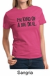 Ladies Shirts Kind of a Big Deal Black Print Tee T-Shirt