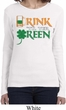 Ladies St Patrick's Day Drink Til Yer Green Long Sleeve T-Shirt