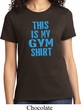 Ladies This Is My Gym Shirt T-Shirt