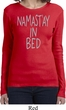 Ladies Yoga Shirt Namastay In Bed Long Sleeve Tee