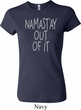 Ladies Yoga Shirt Namastay Out Of It Crewneck Tee T-Shirt