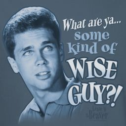 Leave it to Beaver Wise Guy Shirts