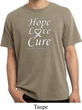 Lung Cancer Tee Hope Love Cure Pigment Dyed Shirt