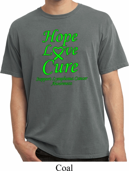 047f865a4 Lymphoma Cancer Hope Love Cure Pigment Dyed T-shirt - Hope Love Cure ...