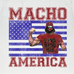 Macho Man Shirts