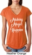 Making Magic Happen White Print Ladies Tri Blend V-Neck Shirt