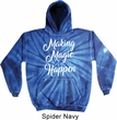 Making Magic Happen White Print Tie Dye Hoodie