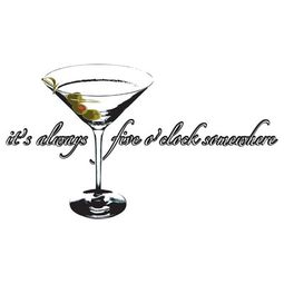 Martini - It's Always 5 O' Clock Somewhere Happy Hour T-shirt