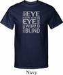 Mens An Eye for an Eye Tall Shirt