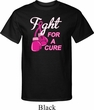 Mens Breast Cancer Awareness Shirt Fight For a Cure Tall Tee T-Shirt