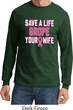Mens Breast Cancer Shirt Grope Your Wife Long Sleeve Tee T-Shirt