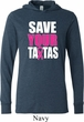 Mens Breast Cancer Shirt Save Your Tatas Lightweight Hoodie Tee