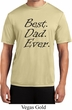 Mens Dad Shirt Best Dad Ever Black Print Moisture Wicking Tee T-Shirt